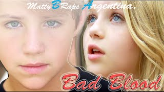 MattyBRaps Y Carissa Adee - Bad Blood (Taylor Swift)