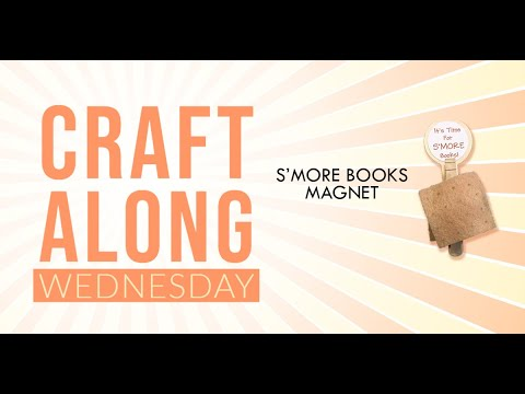 Craft Time – S'More Magnet!