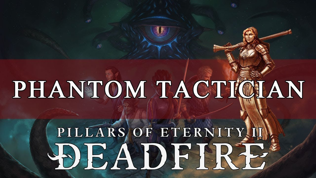 Pillars of Eternity 2 Deadfire Builds Guide: Psyblade (Phantom