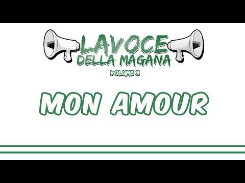 La Voce Della Magana l  MON AMOUR - L'ESTASI ETERNA l