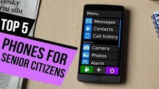 TOP 5: Phones For Senior Citizens 2018