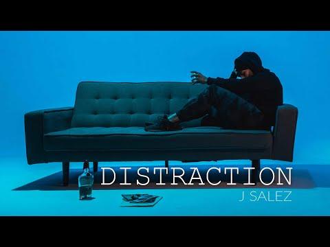 J Salez - Distraction Official Music Video