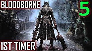 Bloodborne 1st Timer Walkthrough - Part 5 - 1st Boss Battle Encounter (Failed Attempts)