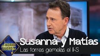 Matías Prats y Susanna Griso enmudecen al recordar la tragedia de las Torres Gemelas - El Hormiguero