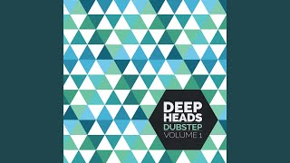 Deep Heads Dubstep Vol. 1 Continuous Mix by Geode