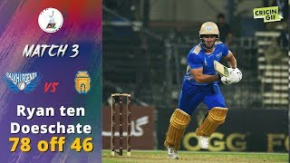 APL 2018 M3: Ryan ten Doeschate 78(46) - Balkh Legends v Kabul Zwanan - Afghanistan Premier League