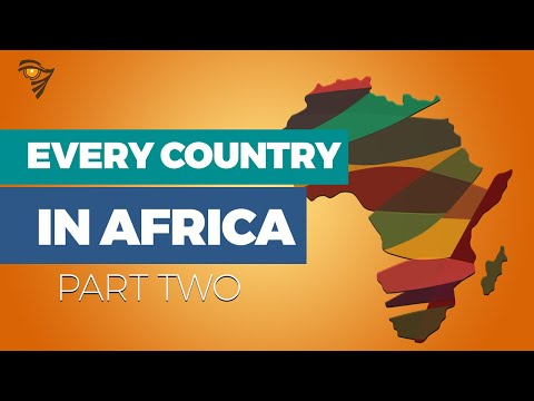 EVERY COUNTRY IN AFRICA: What you Need to Know: Part 2