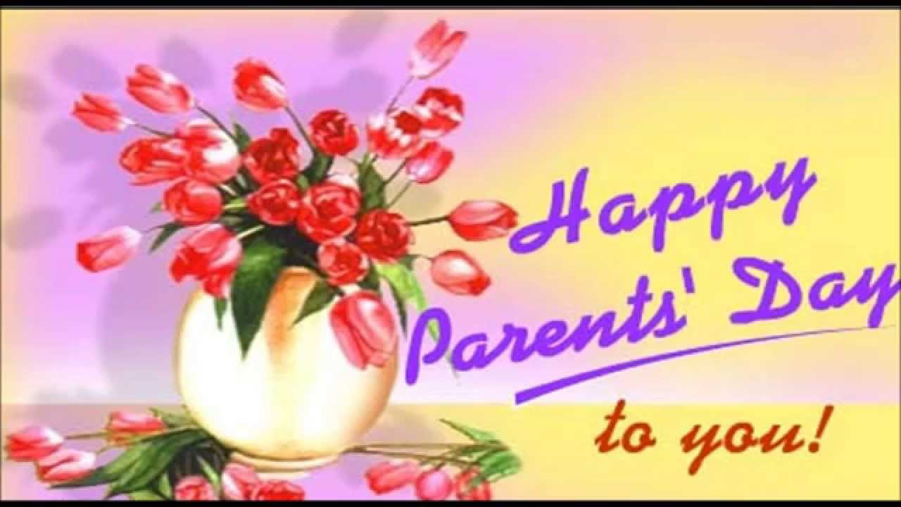 Happy Parents Day 2015 greetings Ecard Quotes Whatsapp video