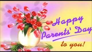 Happy Parents Day 2015- greetings, E-card, Quotes, Whatsapp video, Thank U message for Mom & Dad