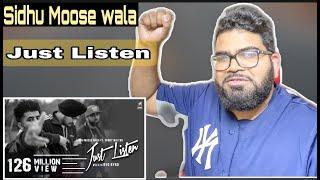 Just Listen- Sidhu Moosewala Reaction