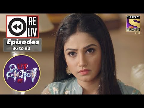 Weekly Reliv - Ek Deewaana Tha - 19th Feb to 23rd Feb 2018 - Episode 86 to 90