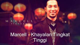 Lagu Terbaru Indonesia Marcell Khayalan Tingkat Tinggi - (Platinum Playlist  2013)