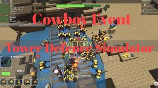 COWBOY EVENT | Tower Defence Simulator ROBLOX