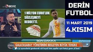 (..) Derin Futbol 11 Mart 2019 Kısım 4/6 - Beyaz TV