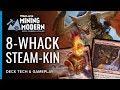 8-Whack Steam-Kin | Mining Modern