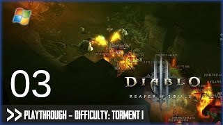 Diablo 3: Reaper of Souls (PC) - Pt.3 [Difficulty: Torment I]