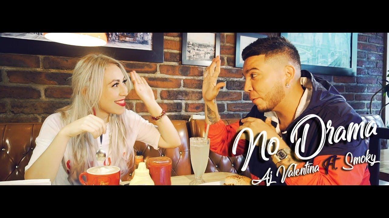 AJ Valentina ft. Smoky - NO DRAMA (Vídeo Oficial)