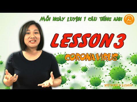 Bài 3: Mỗi ngày luyện 1 câu tiếng anh - LESSON 3: CORONAVIRUS | VŨ THÙY LINH