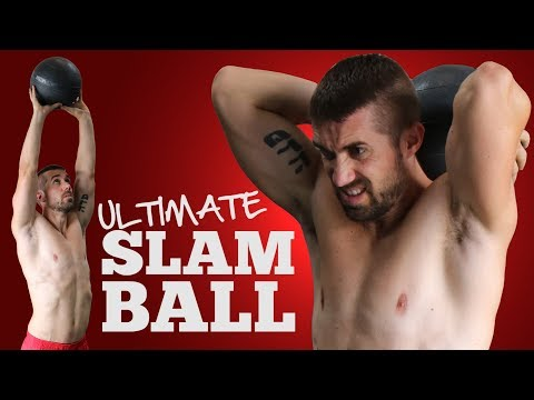 Ultimate Slam Ball Exercises & Workout Routines
