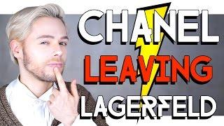 FASHION FLASH - CHANEL LEAVING LAGERFELD