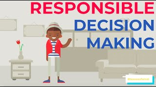Social Emotional Learning Video Lessons - Responsible Decision Making Week 3