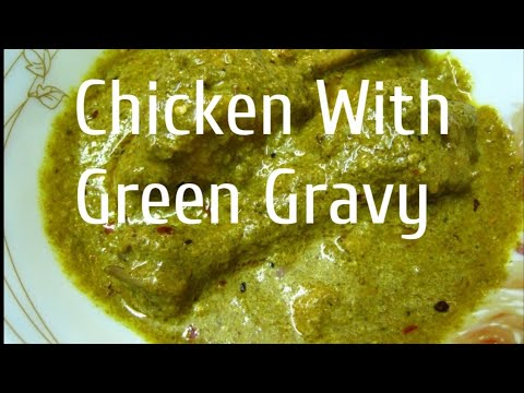 Delicious Chicken with green gravy 5 lac + views