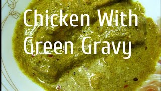 Delicious Chicken with green gravy 9 lac + views