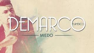 Demarco Flamenco - Miedo (Lyric Video)
