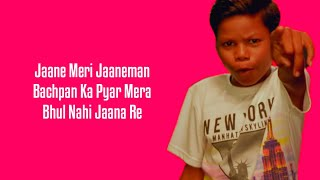 Bachpan Ka Pyaar (Lyrics) Badshah, Sahdev Dirdo, Aastha Gill, Rico