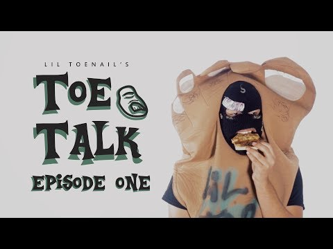 Toe Talk: Episode One