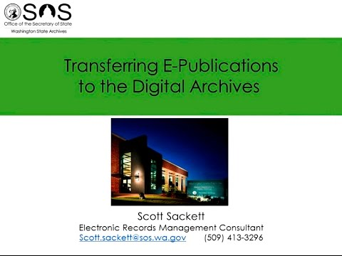 Transferring E-Publications from Local Governments to the Archives