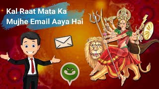"Kal Raat Mata Ka Mujhe Email Aaya Hai ""Funny WhatsApp Status Video"" 2018"