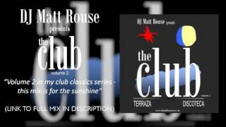 DJ Matt Rouse - The Club (volume 2): Terraza