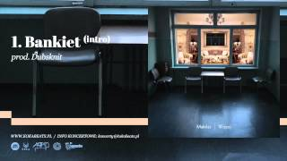 Małolat - Bankiet(intro) (prod. Dubsknit)