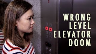 The Wrong Level of Elevator Doom