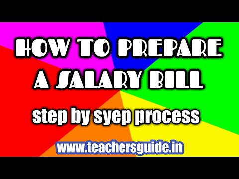 HOW TO PREPARE A SALARY BILL