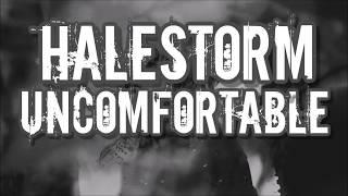 Halestorm - Uncomfortable Lyrics
