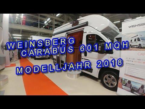 WEINSBERG CARABUS 601 MHQ, MODELLJAHR 2018, KASTENWAGEN, SUISSE CARAVAN SALON 2017