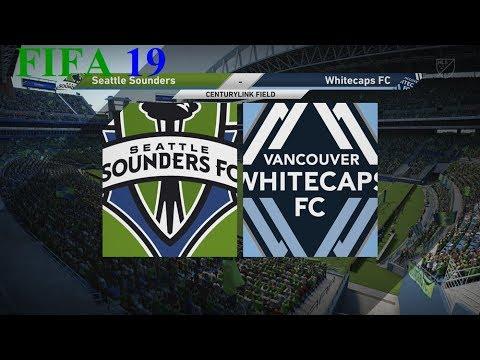 FIFA 19 - Mls - Seattle Sounders Vs. Whitecaps Fc @ Centurylink Field