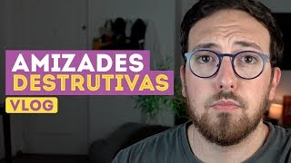 Baixar AMIZADES TÓXICAS