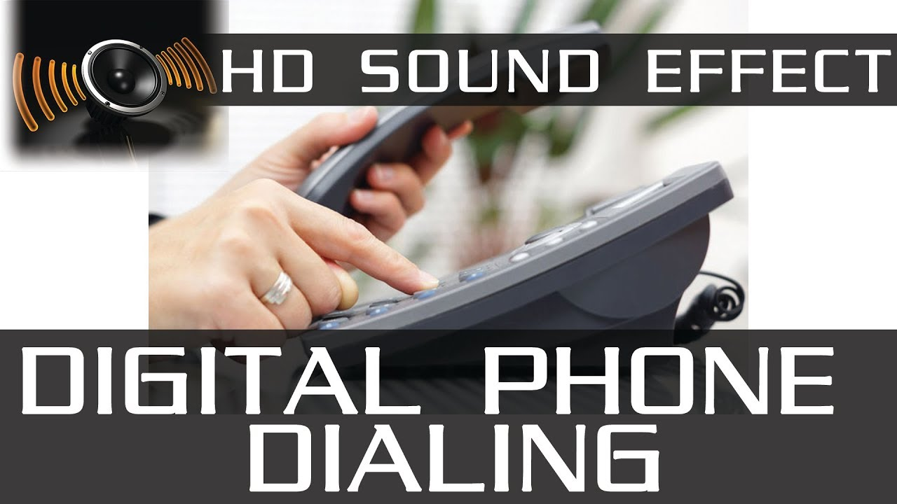Cell phone dialing sound effect