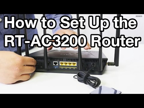 How to Set Up the ASUS RT-AC3200 Router