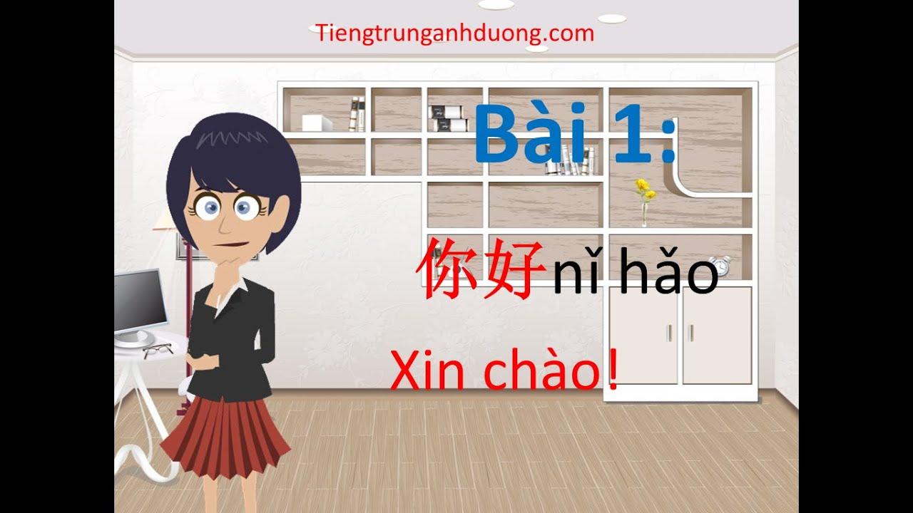 Học tiếng Trung giao tiếp theo giáo trình Hán ngữ 1 (bài 1)
