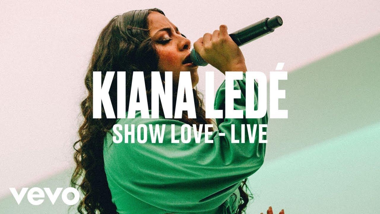 Kiana Ledé — «Show Love» (Live) | Vevo DSCVR