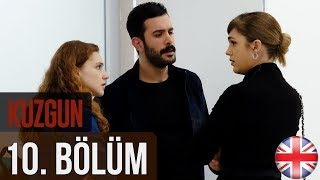 Kuzgun (The Raven) - Episode 10  English Subtitles HD