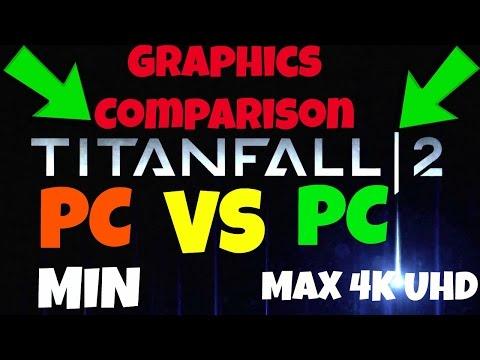 Titanfall 2     PC Min vs Max 4K UHD Graphics Comparison Poster