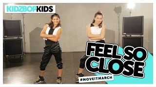 KIDZ BOP Kids - Feel So Close (#MoveItMarch)