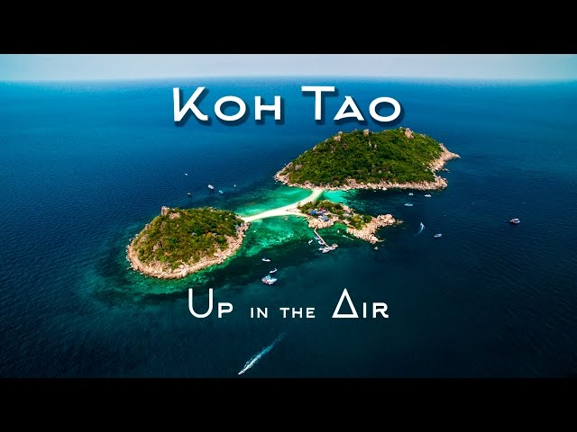 4K Koh Tao; Up in the Air