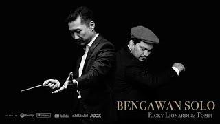 Ricky Lionardi - Bengawan Solo (feat. Tompi)