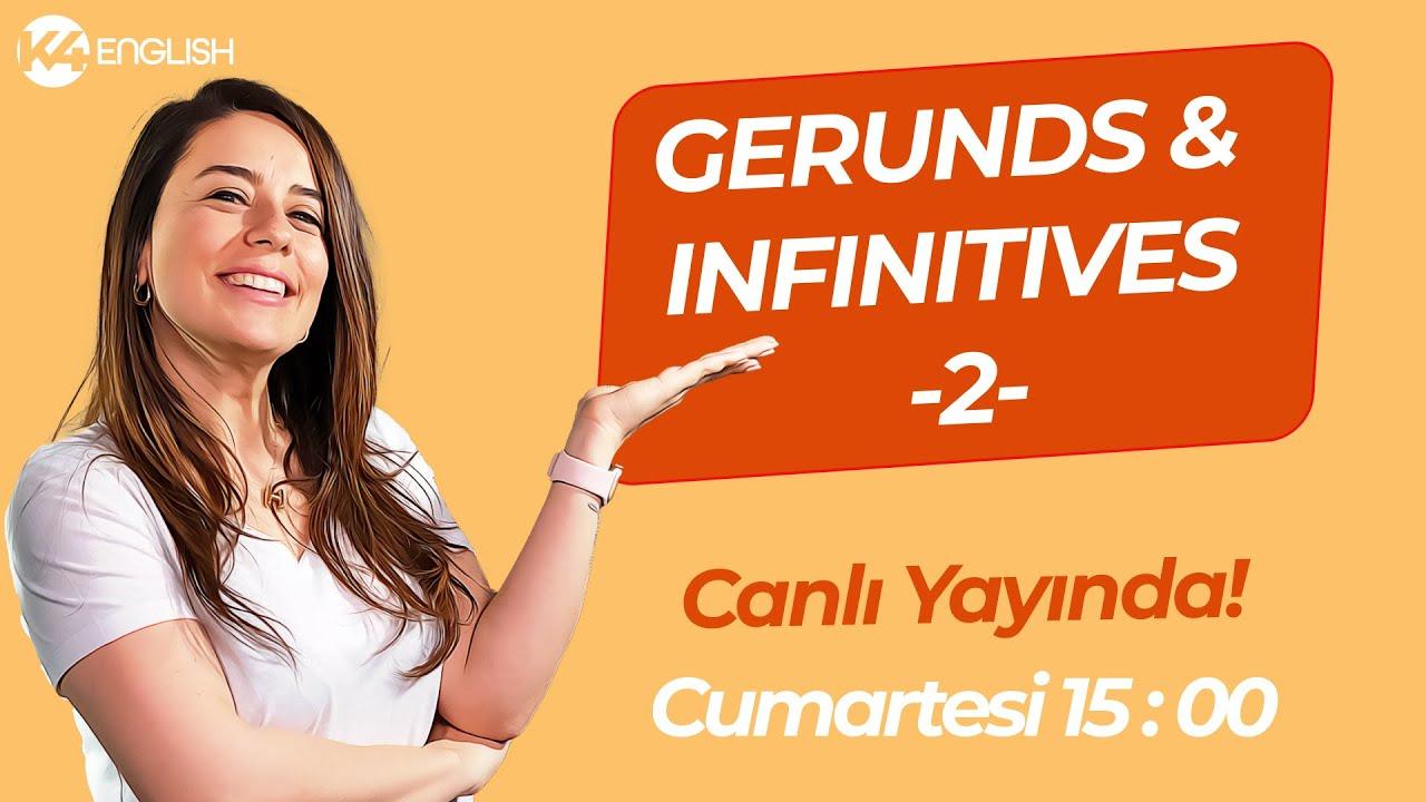 En Keyifli Konu: Gerunds & Infinitives 🍹  YDT, YDS, YÖKDİL İÇİN ÇOK ÖNEMLİ